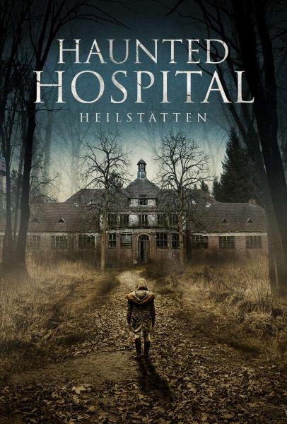 Haunted Hospital Heilstatten